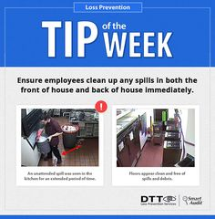 LP Tip of the Week: Ensure employees clean up any spills in a timely manner #DTTLPTips