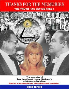 Another essential 'behind the curtain' book by MK Ultra victim Susan Ford, writing under the pseudonym Brice Taylor.  A free pdf version of the book is available on wikispooks. -- Thanks For The Memories ... The Truth Has Set Me Free ... educate-yourself.org/mc/nwomcbturireview.shtml Brice Taylor is a valiant survivor of trauma-based mind control. Having endured a lifetime of high-tech slavery