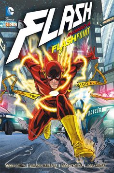 """Flash: Rumbo a Flashpoint"" (Geoff Johns, Francis Manapul y Scott Kolins, ECC Comics)"