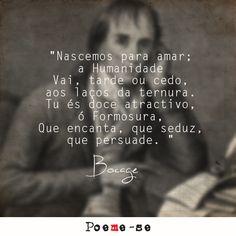 Poeta Português e um dos maiores representantes do arcadismo lusitano, Bocage engrossa a fileira de ilustres poetas de além-mar aqui na Poeme-se, com uma arte apimentada, assim como seus versos. Confira: http://www.poemese.com/bocage/p