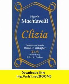Clizia (9780881339024) Niccolo Machiavelli , ISBN-10: 0881339024  , ISBN-13: 978-0881339024 ,  , tutorials , pdf , ebook , torrent , downloads , rapidshare , filesonic , hotfile , megaupload , fileserve