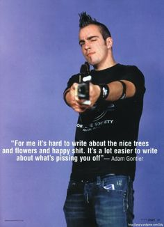 Adam Gontier from Three Days Grace says it as it is. -Ashley Grace-