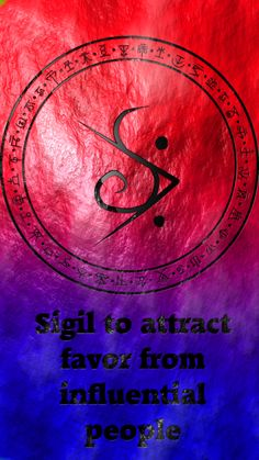 Sigil to attract favor from influential people