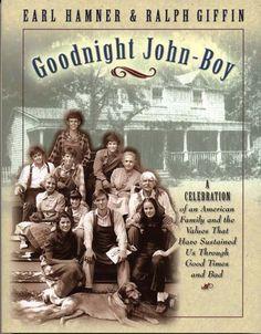 I watch the re-runs on vision T.V. still today. Goodnight John Boy. And I still cry.