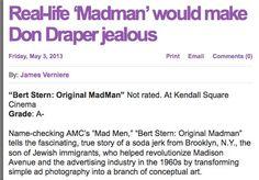 Boston Herald review: http://bostonherald.com/entertainment/movies/movie_reviews/2013/05/real_life_madman_would_make_don_draper_jealous