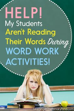 If your students are just going through the motions and not reading their words during word work, here are 4 tips to help!