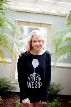 IWYP By Whitney Ellen  When I Sip You Sip We Sip LONG by IWYP, $32.00