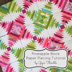 Gigi's Thimble: Pineapple Block Paper Piecing Tutorial - Well written and excell. - Gigi's Thimble: Pineapple Block Paper Piecing Tutorial – Well written and excellent photos for - Pineapple Quilt Pattern, Pineapple Quilt Block, Pineapple Squares, Quilting Tutorials, Quilting Projects, Quilting Designs, Missouri Star Quilt Tutorials, Patchwork Designs, Paper Pieced Quilt Patterns