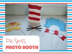 Dr. Seuss Photo Booth: Idea for Meet the Teacher Night.  Set up the booth for the students to take pictures. Use pictures through out the year.