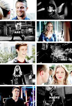 """""""Bizler, maskelerimiz değiliz."""" ― Sara Lance"""