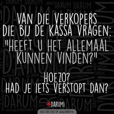 Qoutes, Funny Quotes, Dutch Quotes, Make Me Happy, Funny Texts, Quote Of The Day, Laughter, Poems, Rum