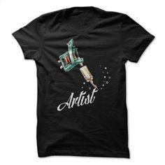 Tattoo Artist T Shirt, Hoodie, Sweatshirts - teeshirt #shirt #clothing