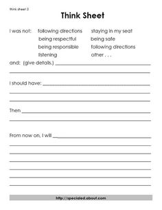 A Think Sheet that helps students evaluate the problem rather than focus on the punishment.: A Think Sheet for General Classroom Behavior Problems Behavior Plans, Student Behavior, Classroom Behavior, Classroom Rules, Behavior Charts, Classroom Decor, Behavior Sheet, Behavior Board, Social Emotional Learning