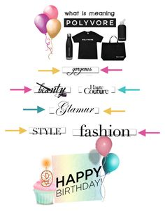 """""""Happy Birthday Polyvore"""" by drigomes ❤ liked on Polyvore featuring art, contestentry and happybirthdaypolyvore"""