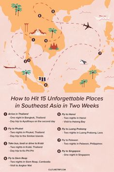 How to Visit 15 Unforgettable Places in Southeast Asia in Two Weeks | maps, Asia, Bangkok and Ayutthaya, Phuket and the Similan Islands, Krabi and Ko Phi Phi, Krabi and Ko Phi Phi, Hanoi and Halong Bay, Luang Prabang, Singapore, Palawan, illustration, islands, bucket list. flight, airplane, travel, must try, island hopping