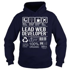 Awesome Tee For Lead Web Developer T-Shirts, Hoodies. Get It Now ==>…