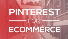 Adding Pinterest To Your Social Media Strategy - #infographic #eCommerce #SocialMedia