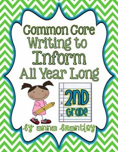 Common Core: Writing to Inform All Year Long in Second Grade