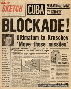 US media report the Cuban missile crisis, 1962 Newspaper Front Pages, Old Newspaper, History Facts, World History, Cold War Propaganda, Newspaper Headlines, Teaching History, History Classroom, Teaching Resources