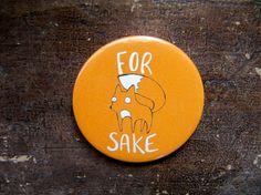 For Fox Sake 55mm Badge Pocket Mirror by KatieAbeyDesign