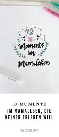 Das Mamaleben ist leider nicht (nur) voller Glückmomente. Es gibt auch jede Menge Momente, die man als Mutter nicht erleben will und am liebsten streichen würde. Das amüsante Best of haben wir gesammelt. Außerdem gibt es einen kleinen Einstieg ins Handlettering. - #werbung #frixion #pilotpen #ausprobierenundwegradieren