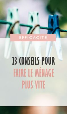 23-conseils-pour-faire-le-menage-plus-vite-pinterest Burn Out, Flylady, Peaceful Parenting, Motivation, Diy Organization, Family Life, Clean House, Cleaning Hacks, Woodworking Projects