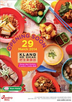 Opening soon! Come on over and try out Klang's Best Hawker Food @ Centro Mall :)