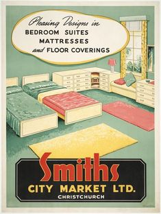New Zealand Railways. Publicity Branch :Pleasing designs in bedroom suites, mattresses and floor coverings. Smiths City Market Ltd., Christchurch. Ch.Ch. Press Co Ltd, litho. [1940-1950s?]