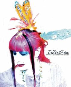 Zandra Rhodes: A Lifelong Love Affair with Textiles