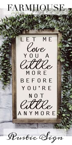 Amazing Farmhouse Style Wood Sign. #ad These would be so great in literally any room in the house! Love them a little more when they are little!! #farmhouse #farmhousestyle #farmhousedecor #rustic #rusticdecor #quote #wordart #walldecor #homedecor