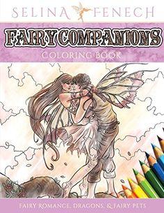 Fairy Companions Coloring Book - Fairy Romance, Dragons and Fairy Pets (Fantasy Art Coloring by Selina) von Selina Fenech http://www.amazon.de/dp/0994355440/ref=cm_sw_r_pi_dp_RSsIwb1J4Y5SZ