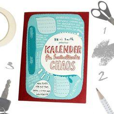 Der Kalender für kontrolliertes Chaos ist genau das Richtige für alle die ein bisschen Spaß in ihrem Leben brauchen. Kreativer Chaos Kalender als Geschenkidee!