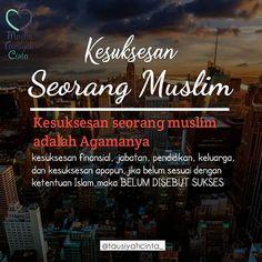 Kesuksesan seorang muslim adalah Agamanya . . Follow @hijrahcinta_ Follow @hijrahcinta_. . . http://ift.tt/2f12zSN