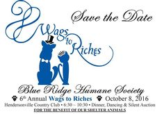 6th Annual Wags to Riches Event