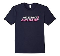 Help Save Second Base Pink Ribbon Breast Cancer Fight Shirt. Buy it here: https://www.amazon.com/Second-Ribbon-Breast-Cancer-Fight/dp/B01M1OGNLH #cancer #breastcancer #breastcancersupport #cancershirt #tshirt