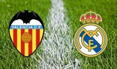 Prediksi Skor La Liga Valencia Vs Real Madrid 18 Desember 2016