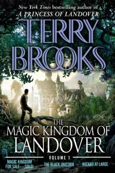 The Magic Kingdom of Landover   Volume 1: Magic Kingdom For Sale SOLD! - The Black Unicorn - Wizard at Large by Terry Brooks, http://www.amazon.com/dp/B002LA0A66/ref=cm_sw_r_pi_dp_oTiltb1RQ0Y1S