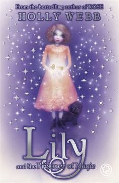 Cover image for Lily and the prisoner of magic