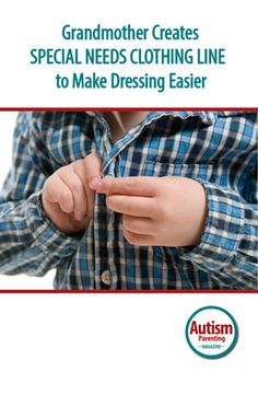 I have a granddaughter who was born with Down syndrome. Her name is Maggie. As I watched her grow, I noticed that everything she wore never fit properly. The sleeves and pant legs were always way too long. She was four years old when my daughter challenged me to start a company to make clothes for people with Down syndrome. #Autism #Dressing #SpecialNeeds
