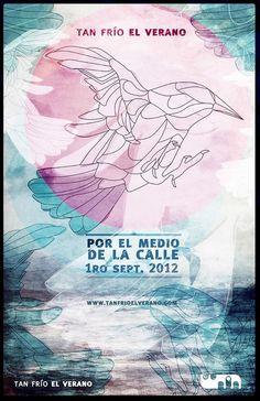 Flyer / Póster: Tan Frío el Verano en Por el medio de la calle 2012