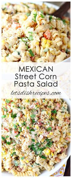 Mexican Street Corn Pasta Salad, Food And Drinks, All the flavors of Mexican street corn, including fresh grilled corn on the cob, come together in this colorful and delicious pasta salad. Mexican Food Recipes, Dinner Recipes, Recipes With Corn, Recipes With Pasta, Delicious Pasta Recipes, Mexican Food Dishes, Pasta Recipies, Potato Recipes, Breakfast Recipes