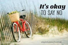 It's okay to say no | Simple Homeschool | Bloglovin'