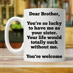 Diy Brother Gift, Christmas Gifts For Brother, Birthday Wishes For Brother, Sister Gifts, Brother Brother, Sister Sister, Bff Birthday, Birthday Quotes, Dear Boyfriend
