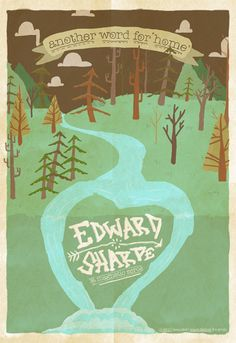 I love Edward Sharp and the Magnetic Zeros!!! #poster #illustration #graphic