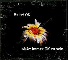 Es ist OK nicht immer OK zu sein