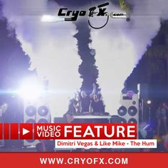 Music Video Feature - Dimitri Vegas & Like Mike - The Hum uses CryoFX Co2 Smoke Cannon Jets and LED Guns in the video production and filming of the HUM.  Call CryoFX at 619.855.2796