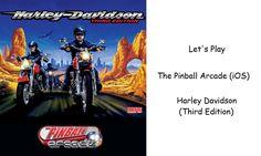 Let's Play - The Pinball Arcade (iOS) - Harley Davidson - Third Edition