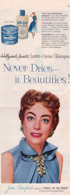 Joan Crawford for Lustre Creme - Ladies' Home Journal magazine July 1955