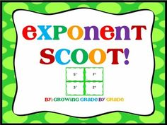 Elementary and middle school kids will love learning and practicing exponents while they get up and move! Click here for Exponent Scoot!