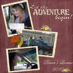 Driver's license scrapbook page - love the heading!